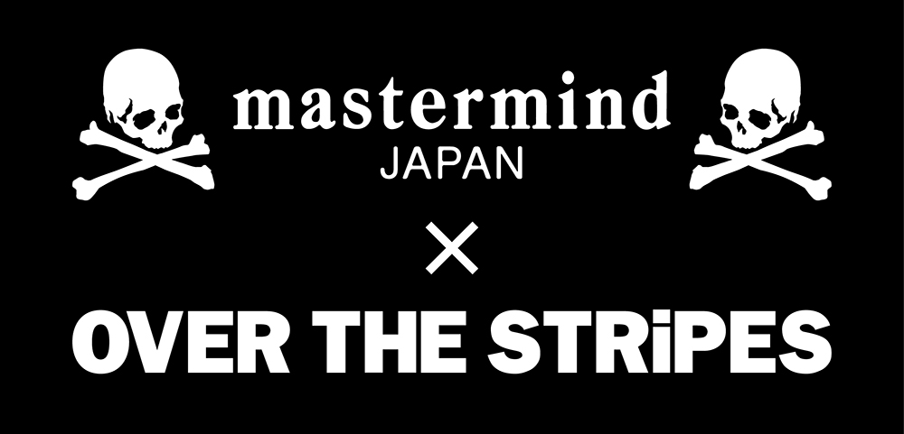 master mind JAPAN x OVER THE STRiPES